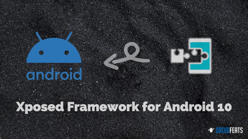 Xposed Framework for Android 10